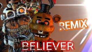 Download (SFM FNAF) BELIEVER KASKADE REMIX Mp3