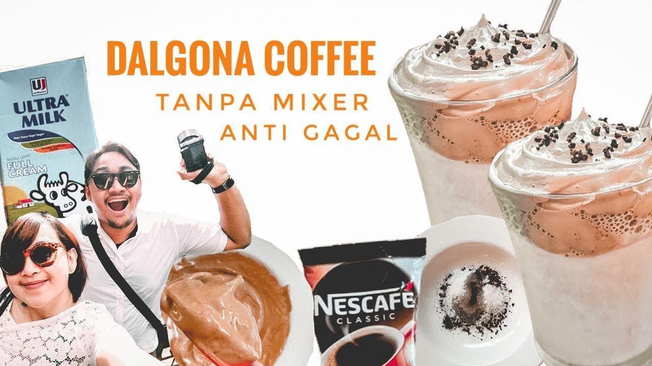HANYA 3 MENIT TUTORIAL CARA MEMBUAT DALGONA COFFEE ...