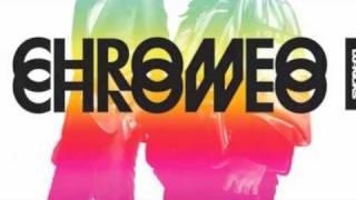 Chromeo - I can