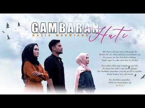 Nazia Marwiana - Gambaran Hati (Official Music Video)