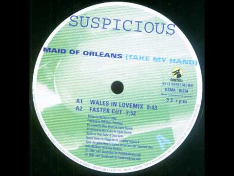 Suspicious - Maid of Orleans ( Take my Hand )
