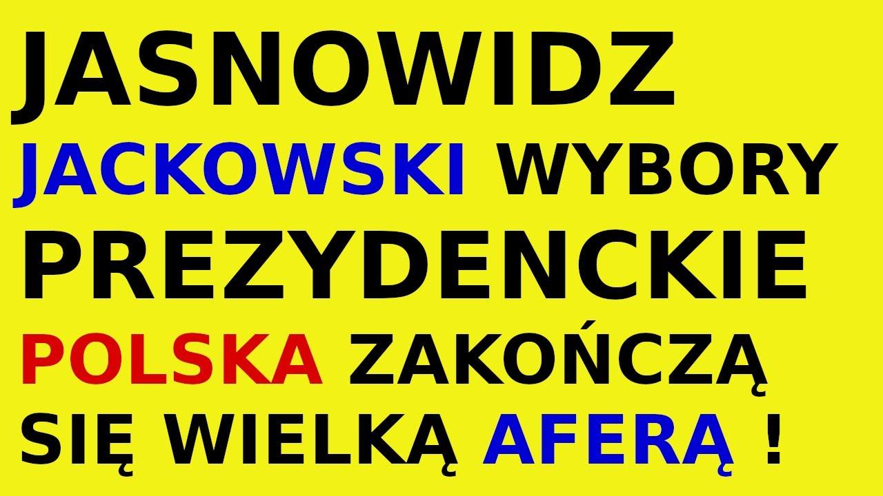 Jasnowidz Jackowski przepowiednia wybory prezydenckie 2020 r Polska !