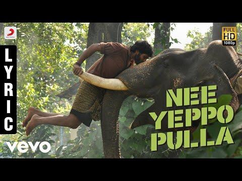 Kumki - Nee Yeppo Pulla Tamil Lyric | Vikram Prabhu | D. Imman