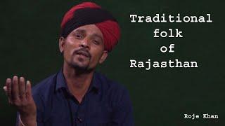 Traditional folk  of Rajasthan    Classical Folk by Roje Khan with kuldeep sharma