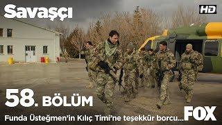 Funda Üsteğmen'in Kılıç Timi'ne teşekkür borcu... Savaşçı 58. Bölüm