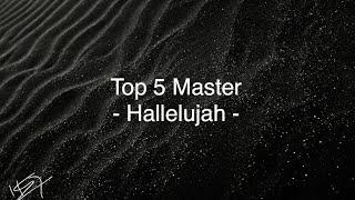"""""""Hallelujah"""" Top 5 Master - TOP 5  """"Hallelujah"""" (by Leonard ..."""