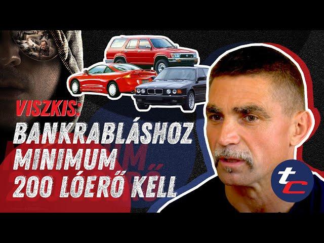 Viszkis: Bankrabláshoz minimum 200 lóerős autó kell - Totalcar.hu