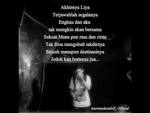 Akhirnya Liya (Lyrics Video) - Knowno Hornbill