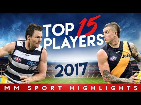 AFL Top 15 Players 2017 - UPDATED