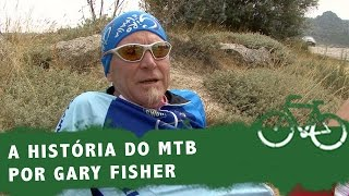 Gary Fisher conta a história do Mountain Bike (The history of Mountain Bike with Gary Fisher)