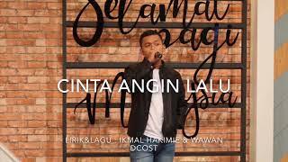 Cinta Angin Lalu - Ikmal Hakimie ( Official Lyric)