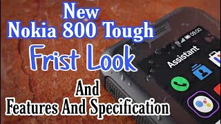 Nokia 800 Tough Frist Look And Features Specification