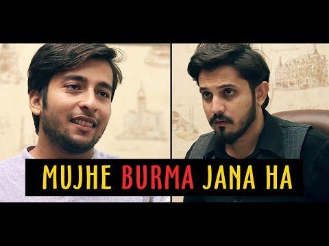 MUJHE BURMA JANA HAI   Karachi Vynz Official
