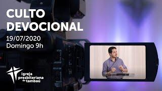 IPTambaú | Culto Devocional | Ao vivo 19/07/2020
