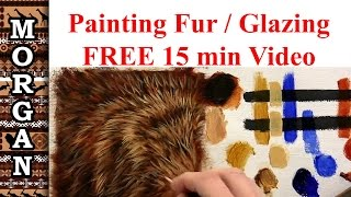 Glazing Painting Video - How to Paint Fur / Hair Tutorial - Jason Morgan