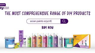 Introducing Asian Paints EzyCR8 – The most comprehensive range of DIY solutions for all your needs!