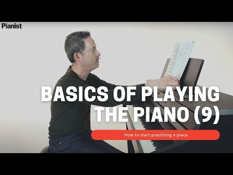 Basics of Playing Piano: How to start practising a piece (9)