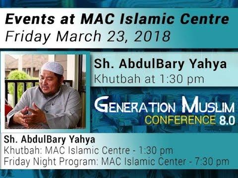 HiMY SYeD -- AbdulBary Yahya, Generation Muslim 8.0, MAC Islamic Centre, Vancouver, March 23 2018