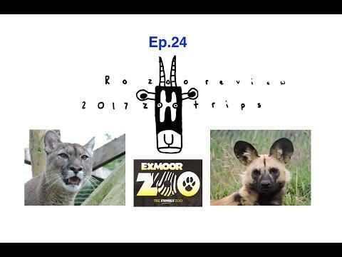 Ro zoo review's 2017 Zoo Trips - Ep.24 Exmoor Zoo
