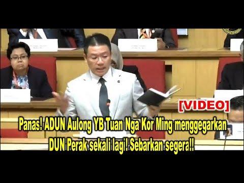 Panas! ADUN Aulong YB Tuan Nga Kor Ming Menggegarkan DUN Perak Sekali Lagi! Sebarkan Segera!!