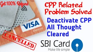 How To Cancel SBI CPP Membership? Get Full Refund After Cancel CPP |How To cancel CPP Membership SBI