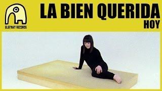 LA BIEN QUERIDA - Hoy [Official]