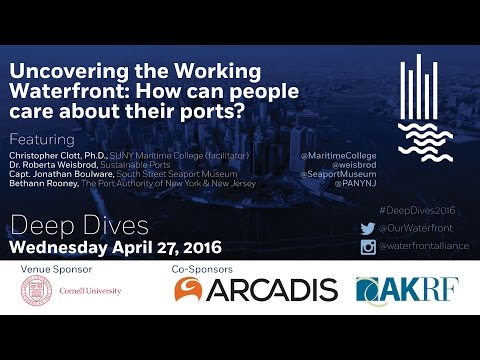 #DeepDives2016 Uncovering the Working Waterfront: How can people care about their ports?
