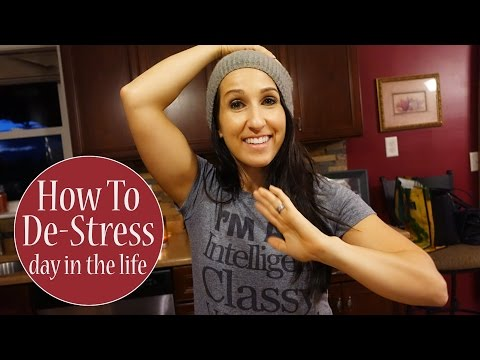 How To De-Stress | Day In The Life