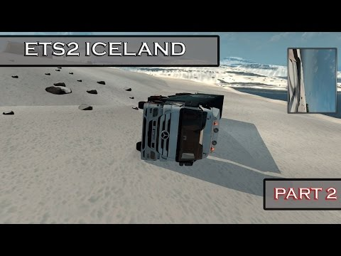 FLYING TRUCK :: ETS2 Beautiful Scenic Iceland Journey - Part 2/2