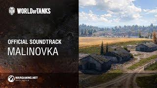 World of Tanks - Official Soundtrack: Malinovka