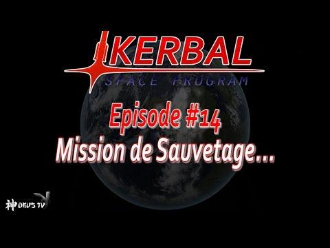 [FR] KSP 1.2 - Let's Play #14 : Mission de Sauvetage ...