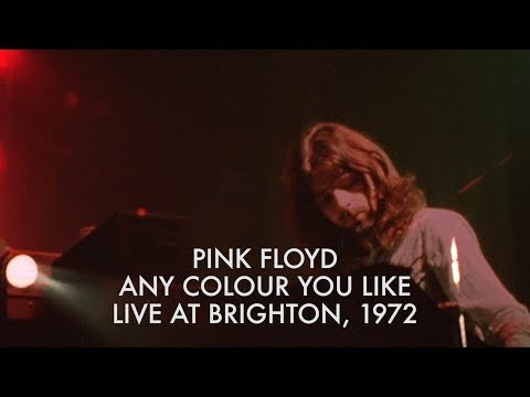 Pink Floyd - Any Colour You Like - Live At Brighton