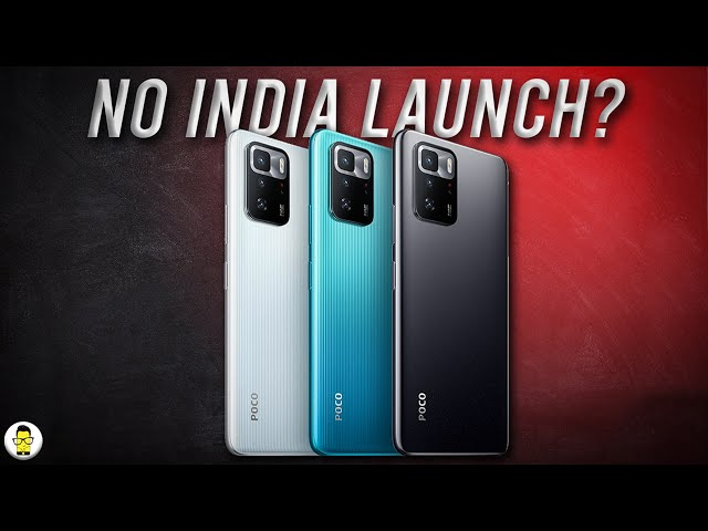 Poco X3 GT Launched Globally | Not Coming to India?