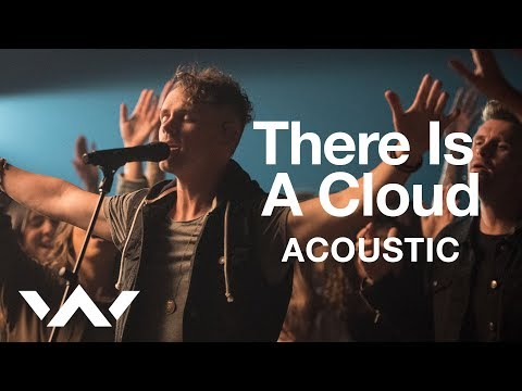 There Is A Cloud   Acoustic Sessions  Elevation Worship