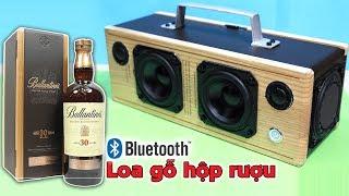 Chế Loa Bluetooth 80W từ Vỏ Hộp Rượu Gỗ dáng đẹp âm chất!