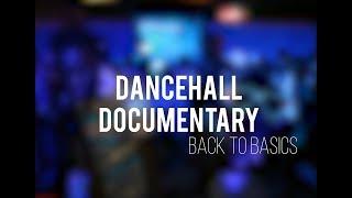 "Dancehall Documentary - Ep.1 : ""Back to basics"" (Teaser Trailer)"
