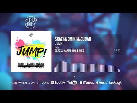 Skazi & Omiki  ft Judah – Jump! (Jilax & Harmonika  Remix) (Official Audio)