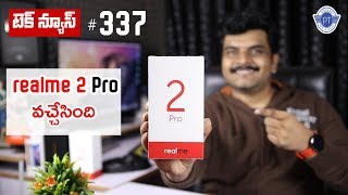 technews 337 Realme 2 Pro,Iphone XS & XS Max Preorders,Galaxy Watch,Amazon Echo Devices etc