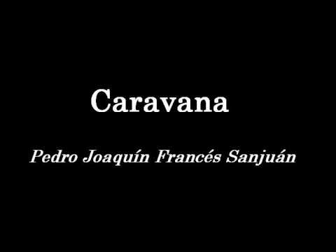 Caravana - Marcha Mora