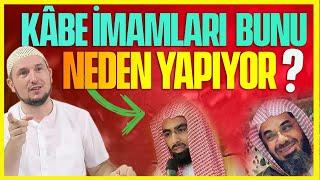Kâbe imamları neden her rekatta üstünü düzeltiyor? / Kerem Önder