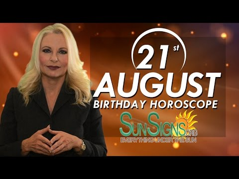 Birthday August 21st Horoscope Personality Zodiac Sign Leo Astrology