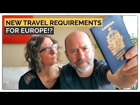 What's Up With The New Europe Travel Requirements? | An ETIAS Primer For Canadians, Americans