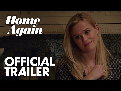 Home Again | Official Trailer [HD]  | Global Road Entertainment