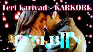Teri Fariyad - KARAOKE - Tum Bin Movie 2016 [Neha Sharma, Aditya Seal, Ashim Gulati]