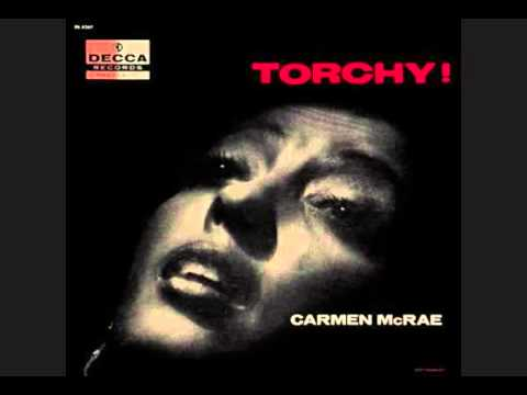 Carmen McRae / I Don't Stand A Ghost Of A Chance With You