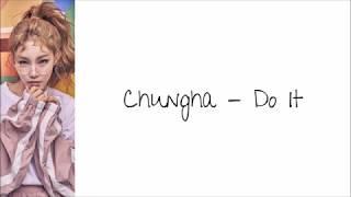 Chungha - Do It  Han|rom|eng Lyrics  | By Bacon Biased