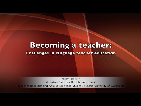 2016 International TESOL Conference: Challenges in language teacher education (Dr. John Macalister)