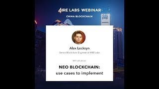 New Webinar : China Blockchain • Opportunities & Challenges I 4IRE Labs