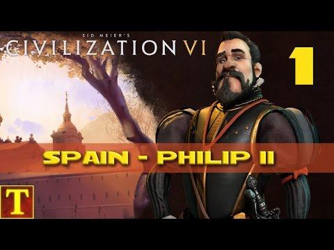 Civilization 6 - Philip II Spain -  part 1