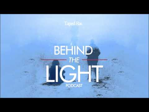 Behind the Light Podcast 001